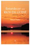 https://bo.gruponarrativa.pt/fileuploads/CATALOGO/Ficção/Literatura/thumb__gruponarrativa_manuelfialho_guine_entardecernosriosdaguine.jpg