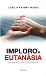https://bo.gruponarrativa.pt/fileuploads/CATALOGO/Ficção/Romance/thumb__gruponarrativa_imploroaeutanasia_josemartinsgago.png
