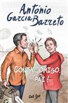https://bo.gruponarrativa.pt/fileuploads/CATALOGO/Juvenil/thumb__gruponarrativa_contacomigopai_antoniogarciabarreto.jpg